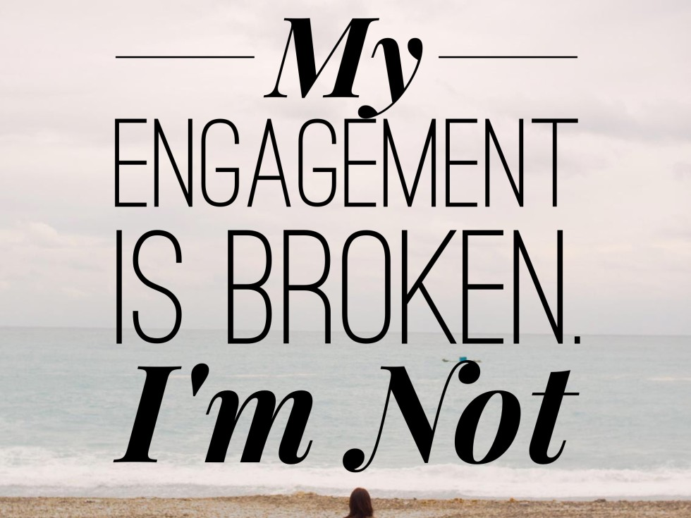 how to break off an engagement
